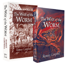 The Way of the Worm [signed traycased hardcover] by Ramsey Campbell
